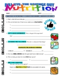 Bill Nye the Science Guy : NUTRITION (video worksheet and food chart)