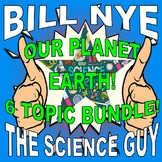 Bill Nye the Science Guy : OUR PLANET (6 video worksheets mini bundle)