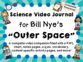 Bill Nye the Science Guy: Outer Space - Video Journal