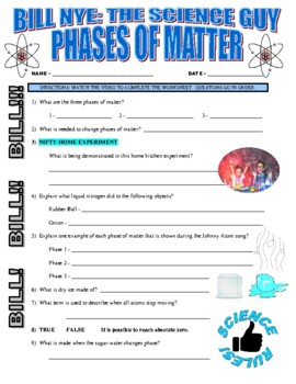 Bill Nye The Science Guy Phases Of Matter Video Worksheet Tpt