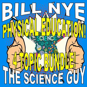 Bill Nye the Science Guy : PHYSICAL EDUCATION / HEALTH BUNDLE (Sub Plans)