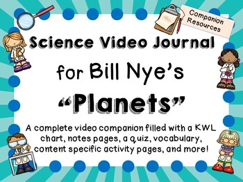 Bill Nye the Science Guy: Planets - Video Journal