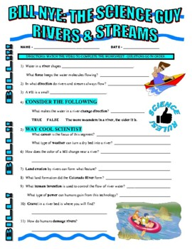 Bill Nye the Science Guy : RIVERS AND STREAMS (video worksheet)