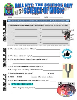 Bill Nye the Science Guy : SCIENCE OF MUSIC (video worksheet)