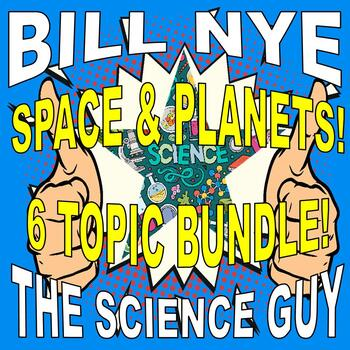 Bill Nye the Science Guy SPACE & PLANETS (6 video workshee