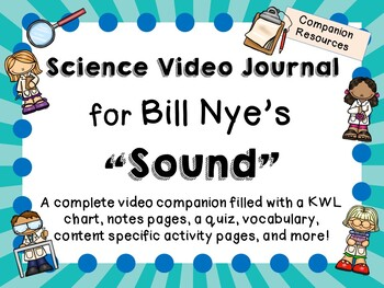 Bill Nye the Science Guy: Sound - Video Journal