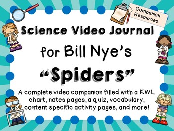 Bill Nye the Science Guy: Spiders - Video Journal