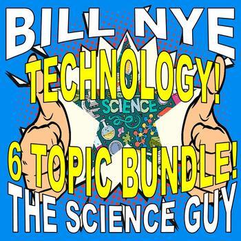 Bill Nye the Science Guy : TECHNOLOGY (6 video worksheets mini bundle / STEM)