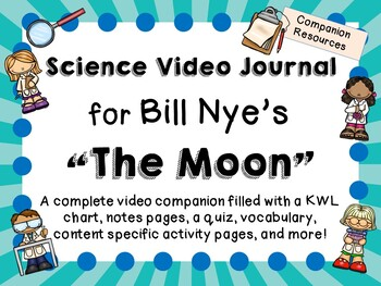 Bill Nye the Science Guy: The Moon - Video Journal