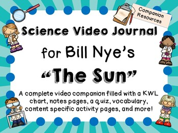 Bill Nye the Science Guy: The Sun - Video Journal