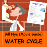Video Worksheet (Movie Guide) for Bill Nye: WATER CYCLE   Distance Learning