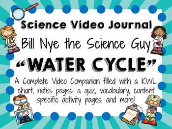 Bill Nye the Science Guy: Water Cycle