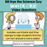 Bill Nye the Science Guy   Water Cycle   Digital and Printable Video Questions