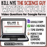 Bill Nye the Science Guy Water Cycle Google Forms Video Questions w/ Time Stamp