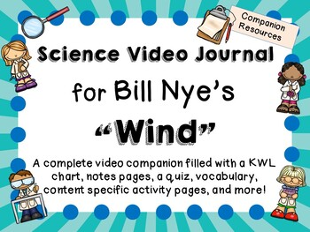 Bill Nye the Science Guy: Wind - Video Journal