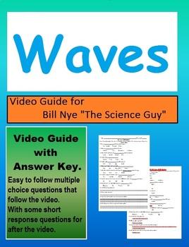 Bill Nye: S3E11 Waves, the transfer of energy video follow along sheet (w/key)