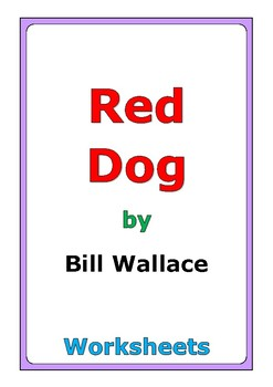 "Bill Wallace ""Red Dog"" worksheets"