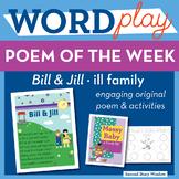 Bill and Jill - ill Word Family Poem of the Week - Short Vowel I Fluency Poem