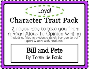 """Bill and Pete"" Character Traits Pack: Loyal"