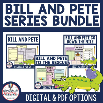 Bill and Pete Literacy Learning Bundle