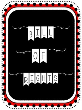 Bill of Rights (10 Amendments) Posters