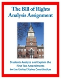 Analyze the Bill of Rights and Other Amendments Critical T