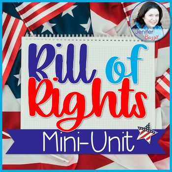 Bill of Rights: Common Core Reading and Social Studies Mini-Unit: Grades 5-8