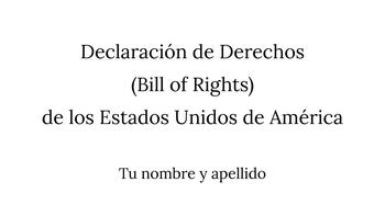 Bill of Rights-Declaracion de Derechos Presentation-Dual Language/Bilingual/ESL