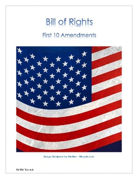 Bill of Rights - First 10 Amendments