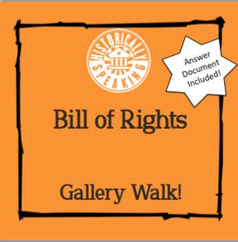 Bill of Rights: Gallery Walk!