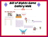 Bill of Rights Game Gallery Walk