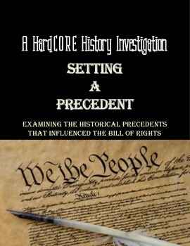 Bill of Rights & Historical Precedents; A History Common C