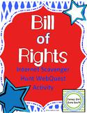 Bill of Rights Internet Scavenger Hunt WebQuest Activity