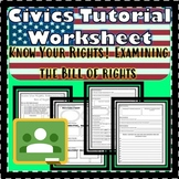 Bill of Rights -Know Your Rights Civics Tutorial Worksheet SS.7.C.2.4 EOC