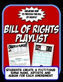 Bill of Rights or First Ten Amendments Song Playlist Fun Activity Lesson