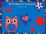 Bill of Rights Pretest