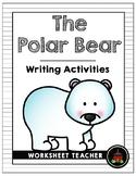The Polar Bear Writing Activities (Grades 1-3)