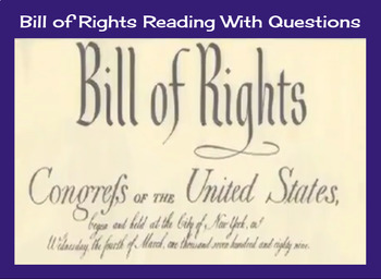 Bill of Rights Reading with Questions