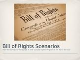 Bill of Rights Scenarios PPT