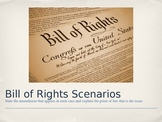 Bill of Rights Scenarios PPT