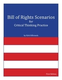 Bill of Rights Scenarios for Critical Thinking Practice