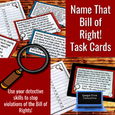 Bill of Rights Task Cards and Walk the Room Google Drive Compatible