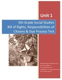 Bill of Rights Test AND Completed Study Guide--5th Grade Social Studies