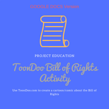 Bill of Rights ToonDoo Activity Google Docs Version