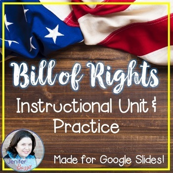 Bill of Rights Unit - For use with Google Slides