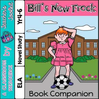 Bill's New Frock Novel Study {UK Teaching Resource}