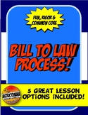 Bill to Law Bundle with Graphic Organizer, Storyboard & In