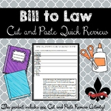 Bill to Law Cut and Paste Review--NO PREP