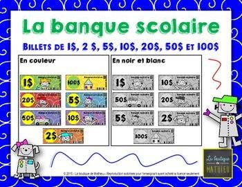 Billets de la banque scolaire (1$,2$,5$,10$,20$,50$,100$)- SCHOOL MONEY [FRENCH]