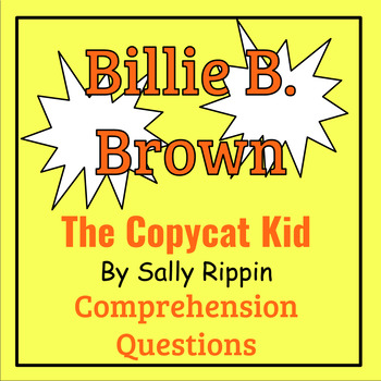 Billie B  Brown: The Copycat Kid by Sally Rippen Book Study